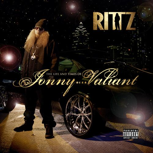 Rittz-The-Life-and-Times-of-Jonny-Valiant-2013