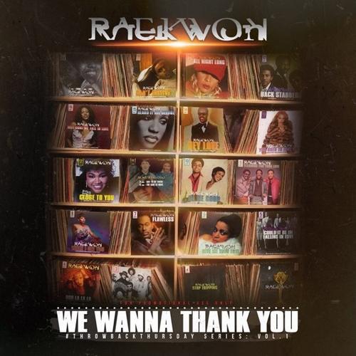 raekwon-we-wanna-thank-you-mixtape-front