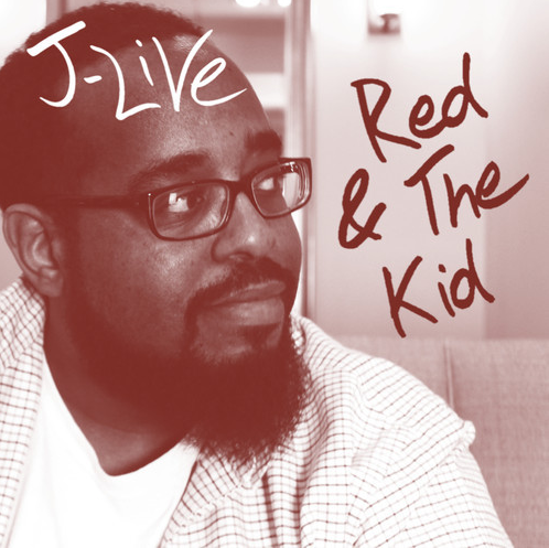 J-Live - Red & The Kid