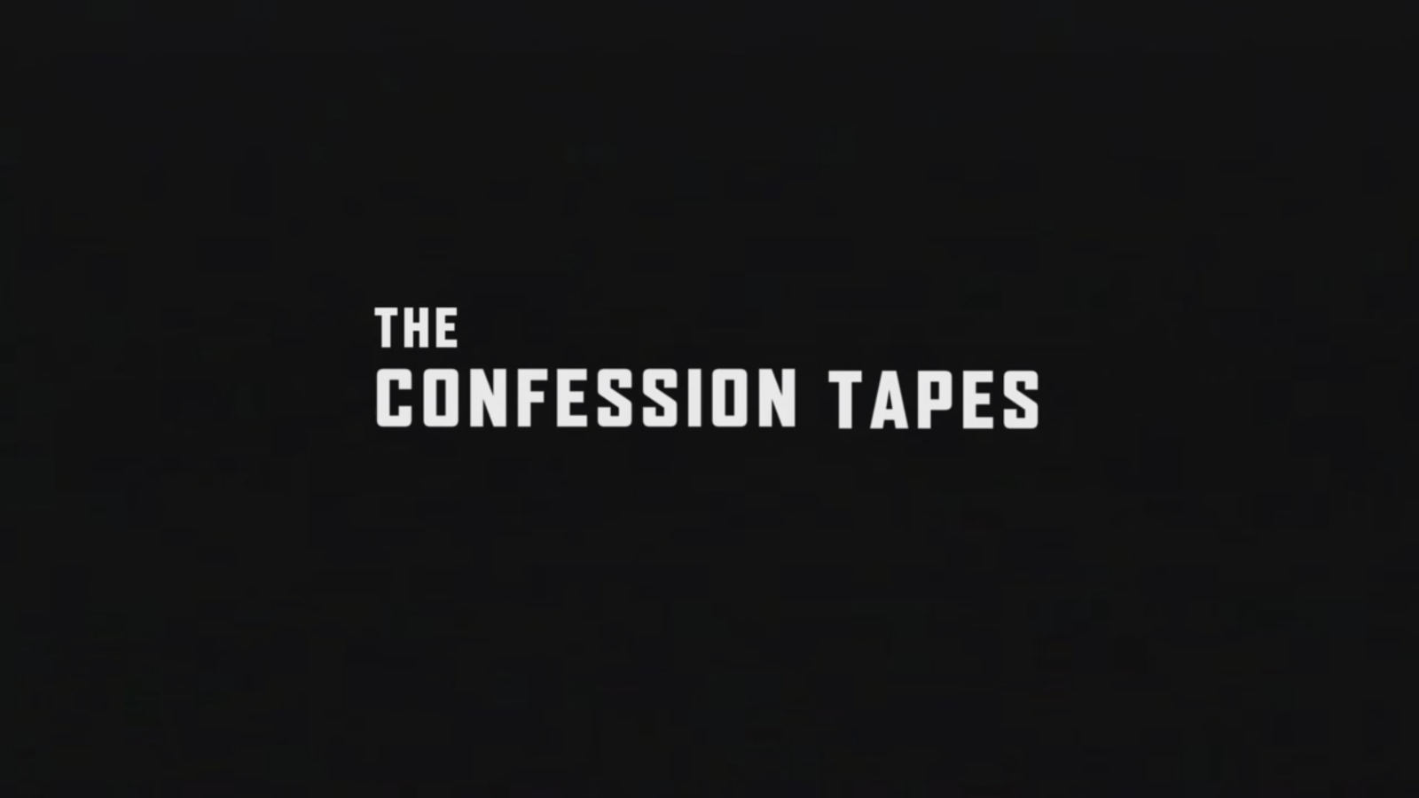 Confession Tapes